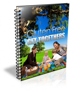 Gluten Free Get-Togethers Cookbook